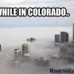 Waiter! Theres Dead Horse in My Dead Cow!   meanwhile in colorado marijuana meanwhileinamerica 150x150
