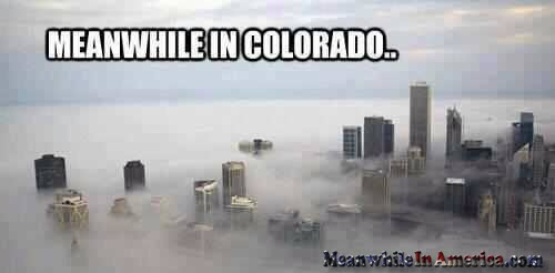 Meanwhile In Colorado ...   meanwhile in colorado marijuana meanwhileinamerica