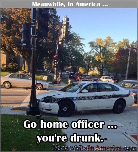 Go Home Officer, Youre Drunk.   drunk cop officer accident Meanwhile In America 536x590
