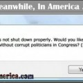 All Tags on Meanwhile, In America (Cloud)   america not shutdown properly windows Meanwhile In America 590x250 120x120