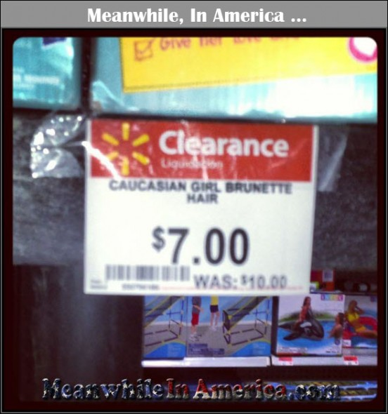 Dirt Cheap White Women For Sale at Walmart   dirt cheap white women for sale walmart meanwhile in america 552x590