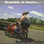 This Place is Old School   giant fat broad on motorcycle Meanwhile In America 150x150