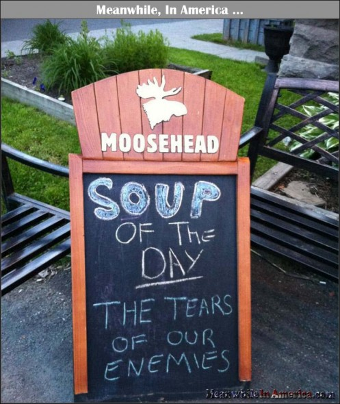 Soup Of The Day Tears Of Our Enemies - Meanwhile, In America