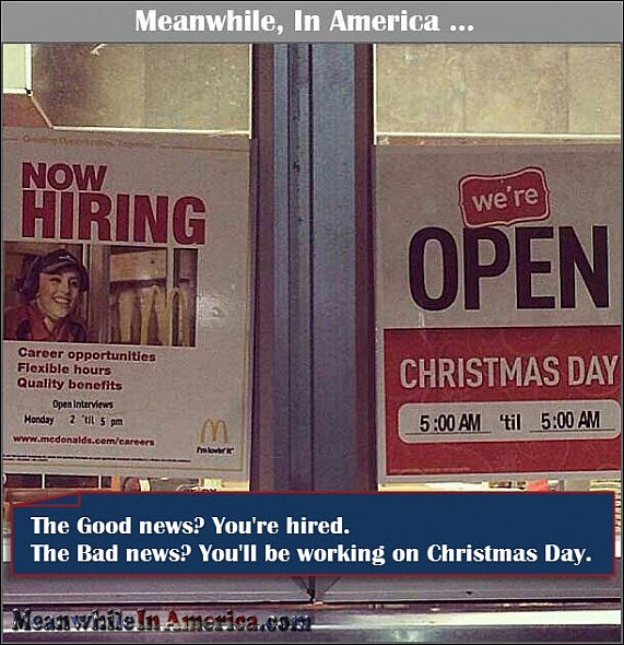 Who Says Therere No Jobs in America?   mcdonalds hiring for christmas Meanwhile In America 571x590