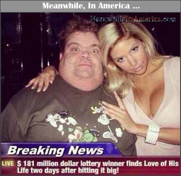 The American Dream   Win Lotto, Find True Love With a Great Girl.   hideous lottery winner finds love Meanwhile In America 590x575