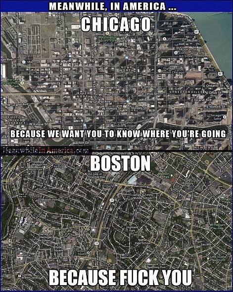 chicago boston maps because fuck you funny Meanwhile In America