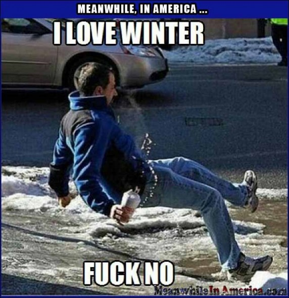 Nothing Funnier Than Watching People Slip On Ice!   love winter fuck no Meanwhile In America 572x590