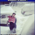 Well, what would YOU do?   priorities right budweiser blizzard snow Meanwhile In America 120x120