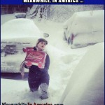 Well, what would YOU do?   priorities right budweiser blizzard snow Meanwhile In America 150x150