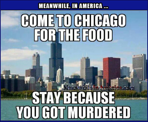 come chicago food stay murdered Meanwhile In America