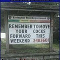 Did YOU Remember to Move Your Cock Forward?   move cocks forward fire dept sign funny Meanwhile In America 120x120c