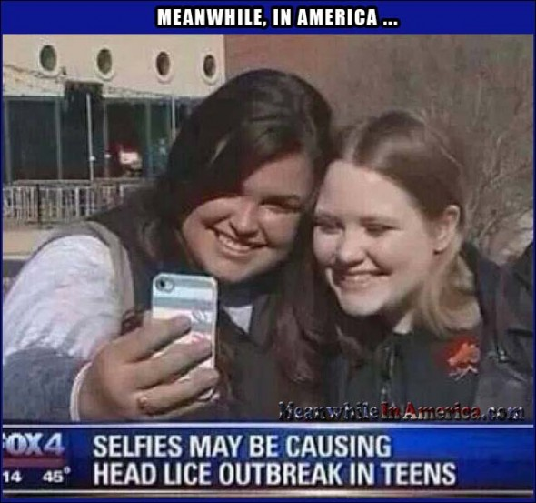 We Ask, How Can They Be a Selfie With More Than One Person?   Selfies Lice Meanwhile In America 590x553