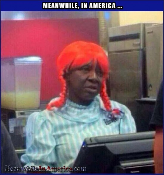 black dude in wendys wig Meanwhile In America