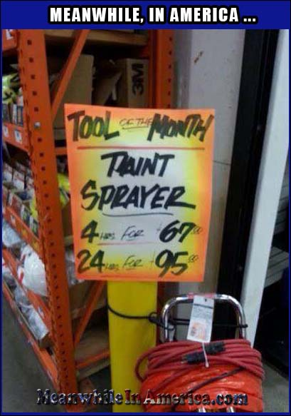 Tool of the Month: The Taint Sprayer or the Employee Who Made the Sign?   funny taint sprayer hardware store meanwhile in america