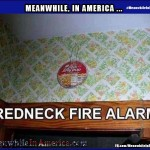 Did YOU Remember to Move Your Cock Forward?   Popcorn Redneck Fire Alarm Meanwhile In America 150x150c