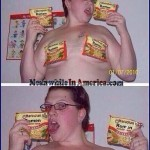 If You Saw This In The Stall Next To You, You Would ...?   Ramen Noodles Fat Chick Bikini Meanwhile In America 150x150c