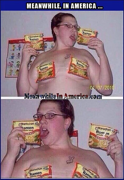 Only 1 Thing Better Than Ramen Noodles ...   Ramen Noodles Fat Chick Bikini Meanwhile In America 407x590