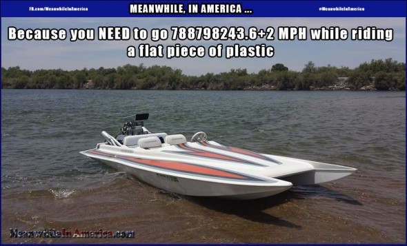 *GRUNT*   speed boat on plastic Meanwhile In America 590x357
