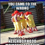 Ill Try The Shittiest One ... YOLO   Ronald McDonald you came to the wrong neighborhood Meanwhile In America 150x150c
