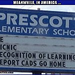Famous Last Words   funny mispelled school sign Meanwhile In America 150x150c