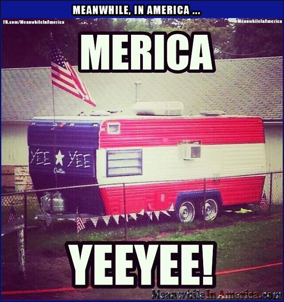 The Ever Elusive Patriotic Hood RV Trailer, Complete with Ebonics.   patriotic trailer Meanwhile In America 555x590