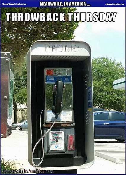 Anyone Remember These Old Relics?   throwback thursday pay phone Meanwhile In America 425x590