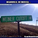 Dont Forget Your Free Oranges at the Border   weiner cutoff road sign Meanwhile In America 150x150c