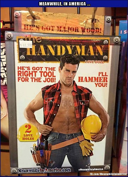 A Little TOO Handy, If You Ask Us ... Not That Theres Anything Wrong With That   Meanwhile In America Handyman blow up sex doll 426x590